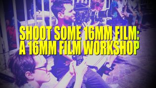 Shoot Some 16mm – A 16mm Film Workshop