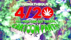 Cinematheque's 4/20 All-You-Can-Eat-Cereal Cartoon Party! (SOLD OUT)