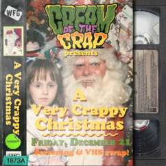 "Cream of the Crap: ""A Very Crappy Christmas"""