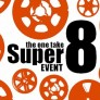2018 One Take Super 8 Event