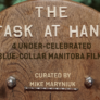 The Task at Hand: Four under-celebrated blue-collar Manitoba films