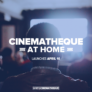 Introducing Cinematheque at Home!