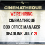 Employment Opportunity: Cinematheque Box Office Manager