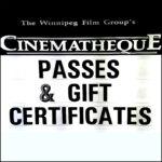 Cinematheque Passes & Gift Certificates