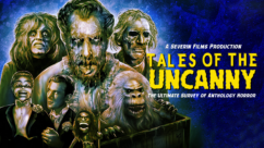Tales of the Uncanny: The Ultimate Survey of Anthology Horror