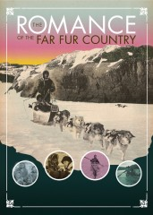 The Romance of the Far Fur Country